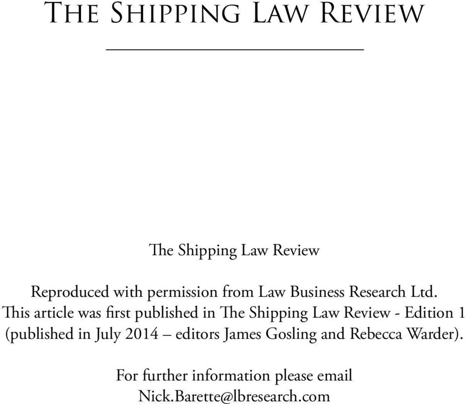 This article was first published in The Shipping Law Review - Edition 1