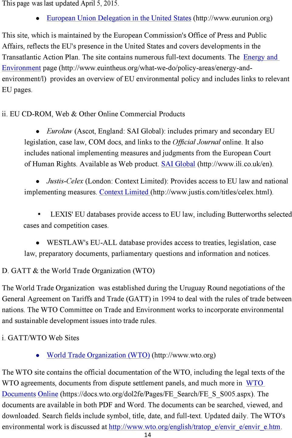 Action Plan. The site contains numerous full-text documents. The Energy and Environment page (http://www.euintheus.