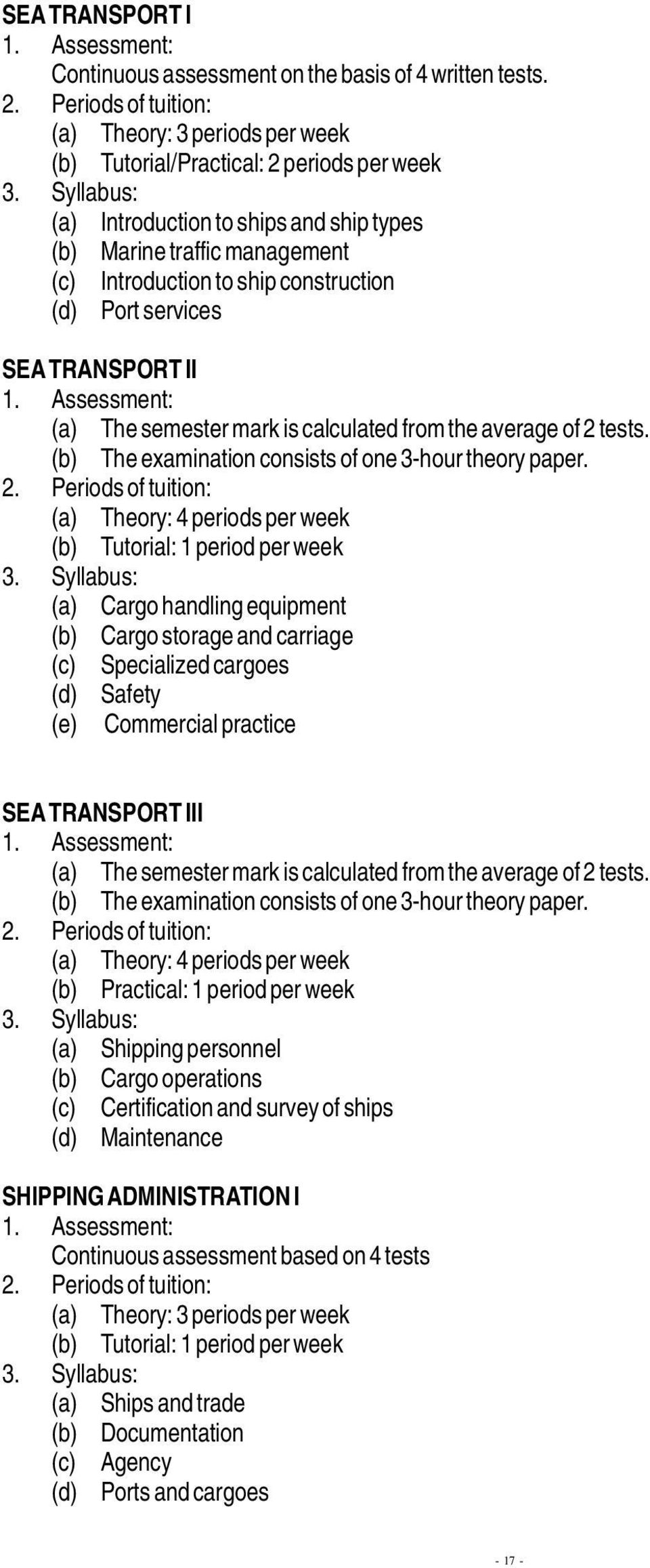 services SEA TRANSPORT II (b) The examination consists of one 3-hour theory paper.