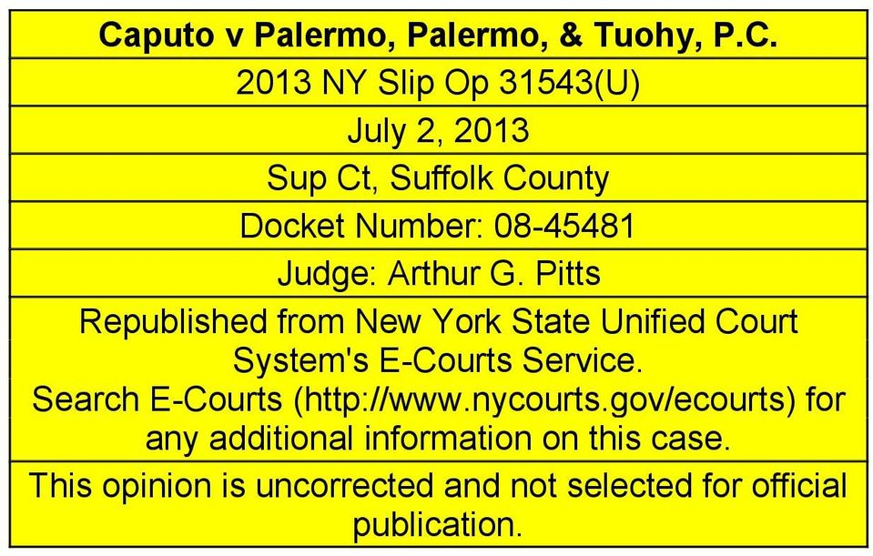 Pitts Republished from New York State Unified Court System's E-Courts Service.