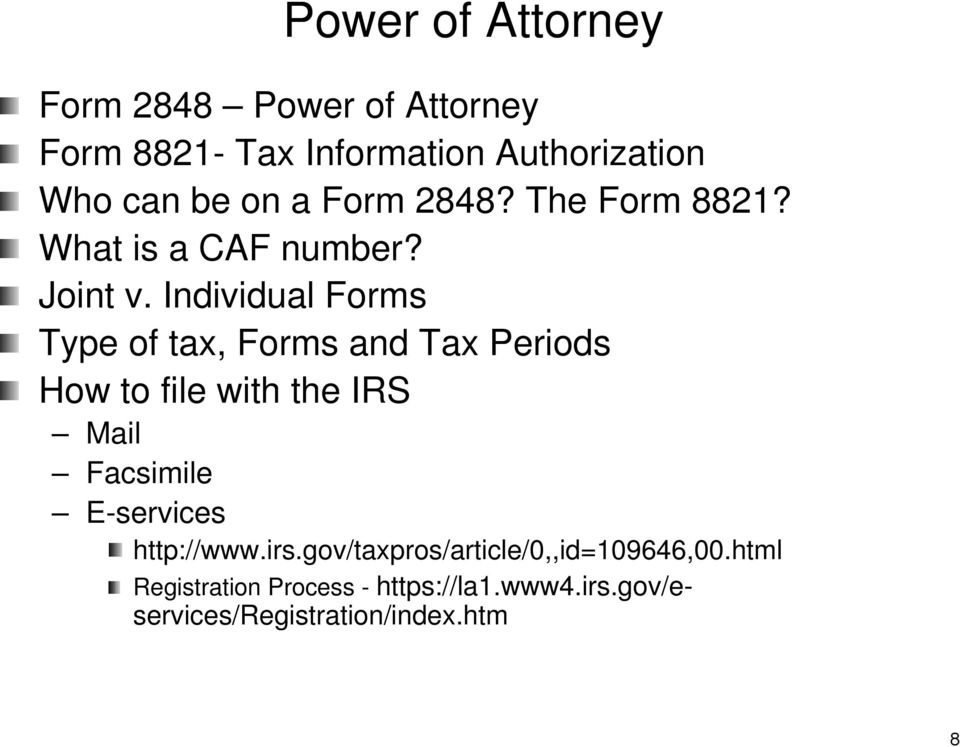 Individual Forms Type of tax, Forms and Tax Periods How to file with the IRS Mail Facsimile
