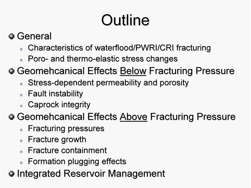 porosity Fault instability Caprock integrity Geomehcanical Effects Above Fracturing Pressure