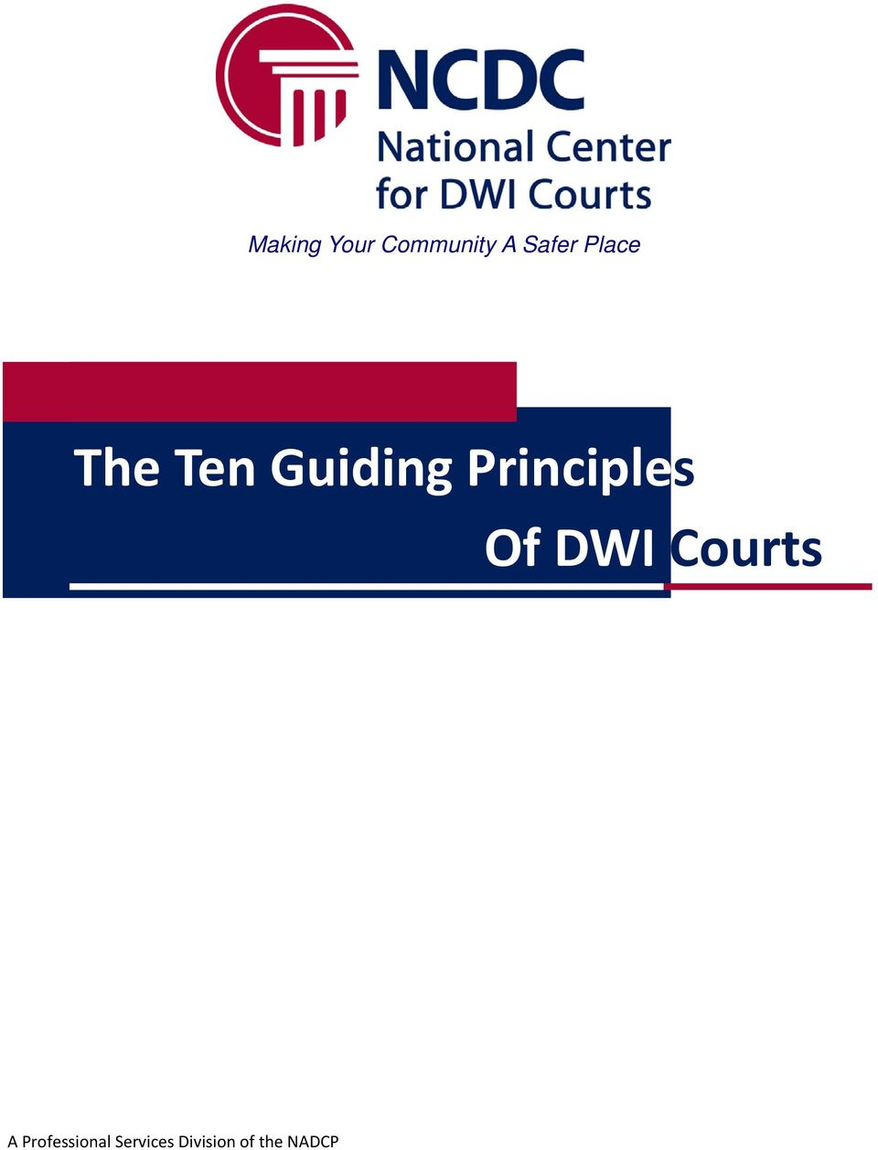 Principles Of DWI Courts A