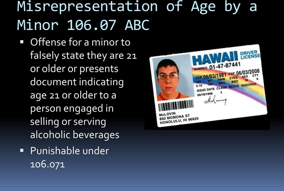 older or presents document indicating age 21 or older to a