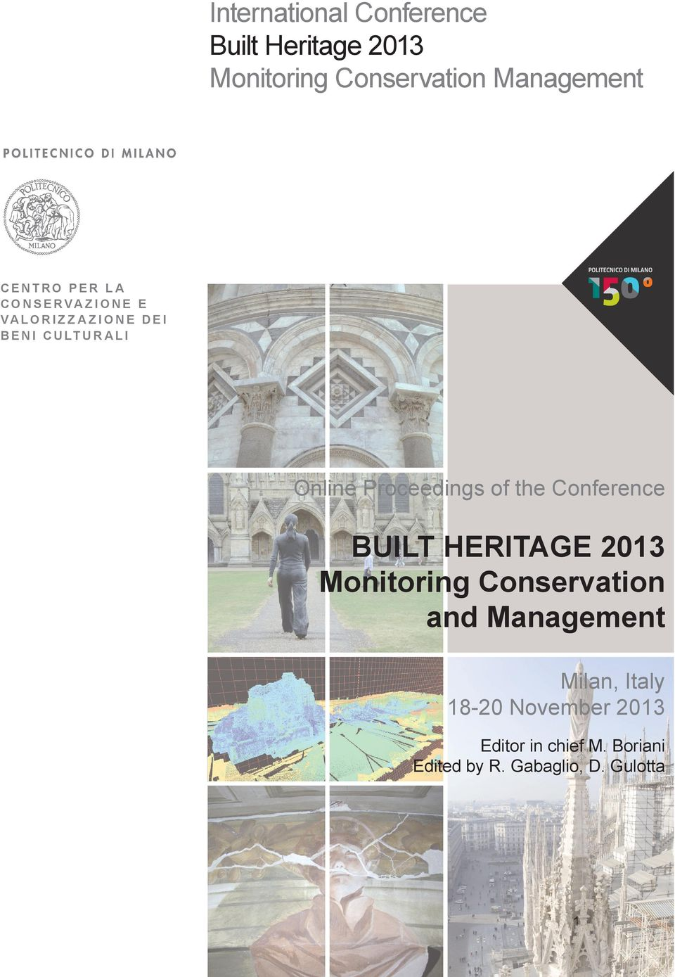 Online Proceedings of the Conference BUILT HERITAGE 2013 Monitoring Conservation and
