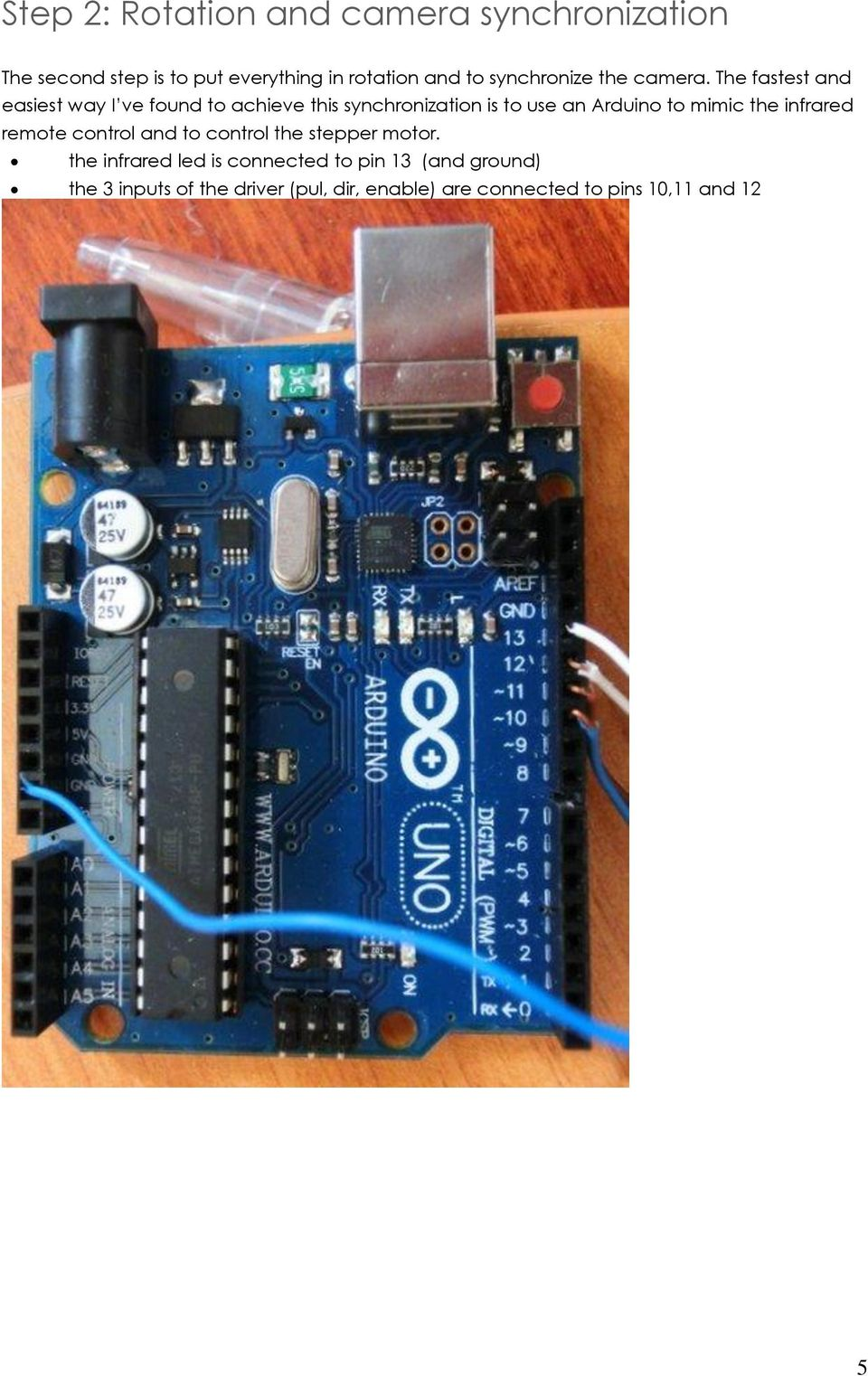 The fastest and easiest way I ve found to achieve this synchronization is to use an Arduino to mimic the