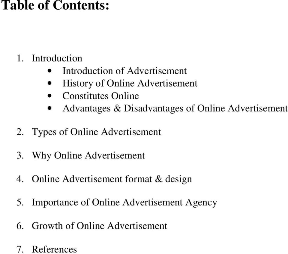 Online Advantages & Disadvantages of Online Advertisement 2.