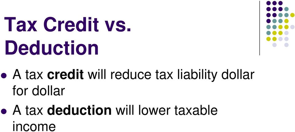 reduce tax liability dollar