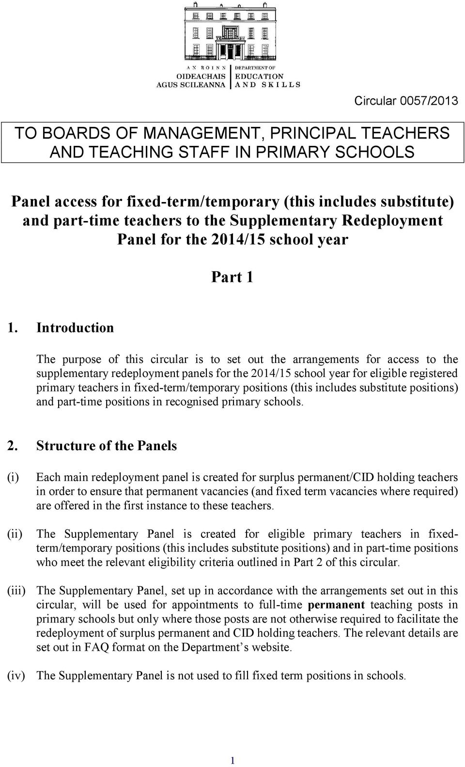 Introduction The purpose of this circular is to set out the arrangements for access to the supplementary redeployment panels for the 2014/15 school year for eligible registered primary teachers in