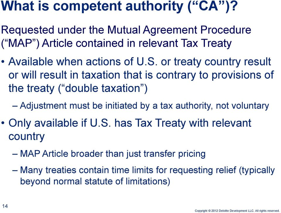 or treaty country result or will result in taxation that is contrary to provisions of the treaty ( double taxation ) Adjustment must be