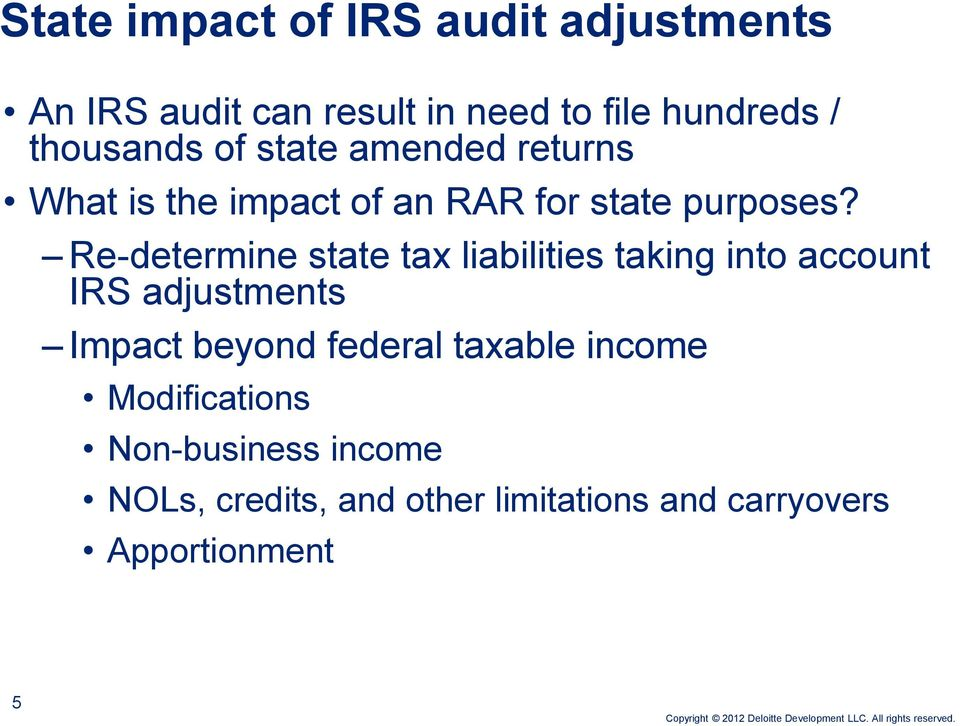 Re-determine state tax liabilities taking into account IRS adjustments Impact beyond federal