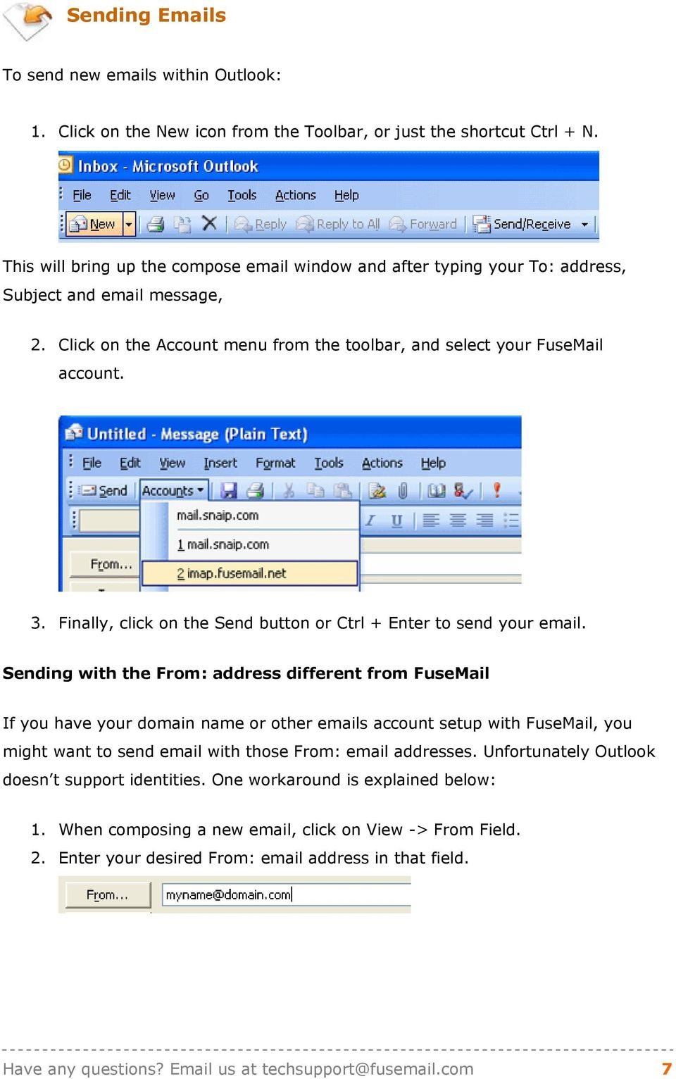 Finally, click on the Send button or Ctrl + Enter to send your email.