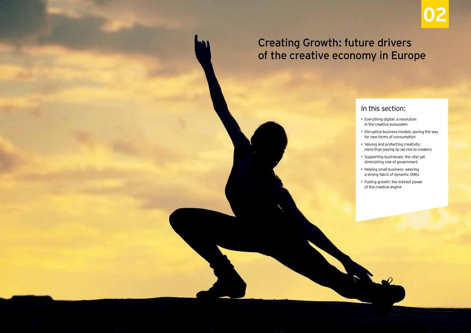 creativity: more than paying lip service to creators Supporting businesses: the vital yet diminishing role of government