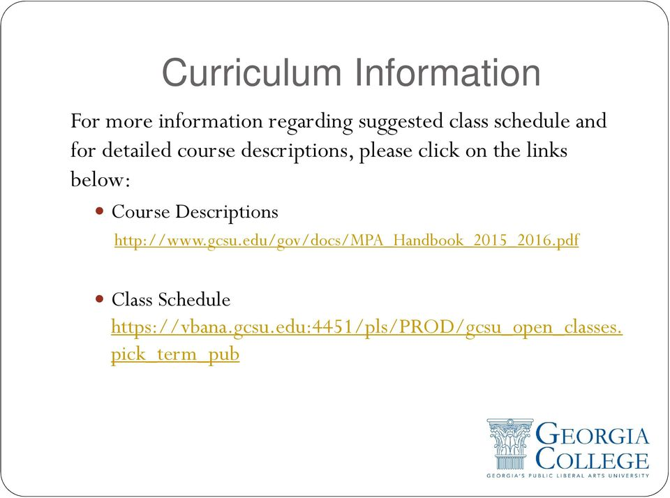 below: Course Descriptions http://www.gcsu.