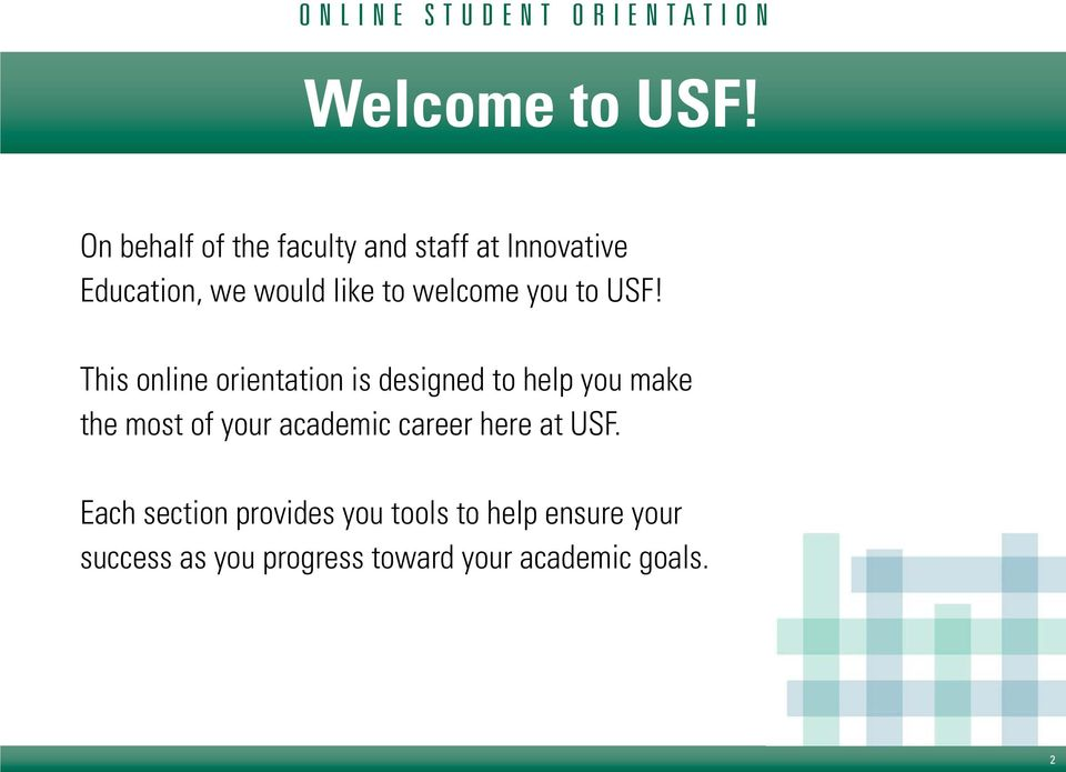 welcome you to USF!
