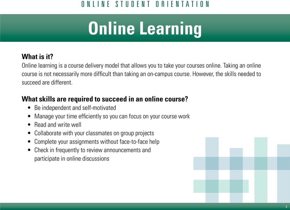What skills are required to succeed in an online course?