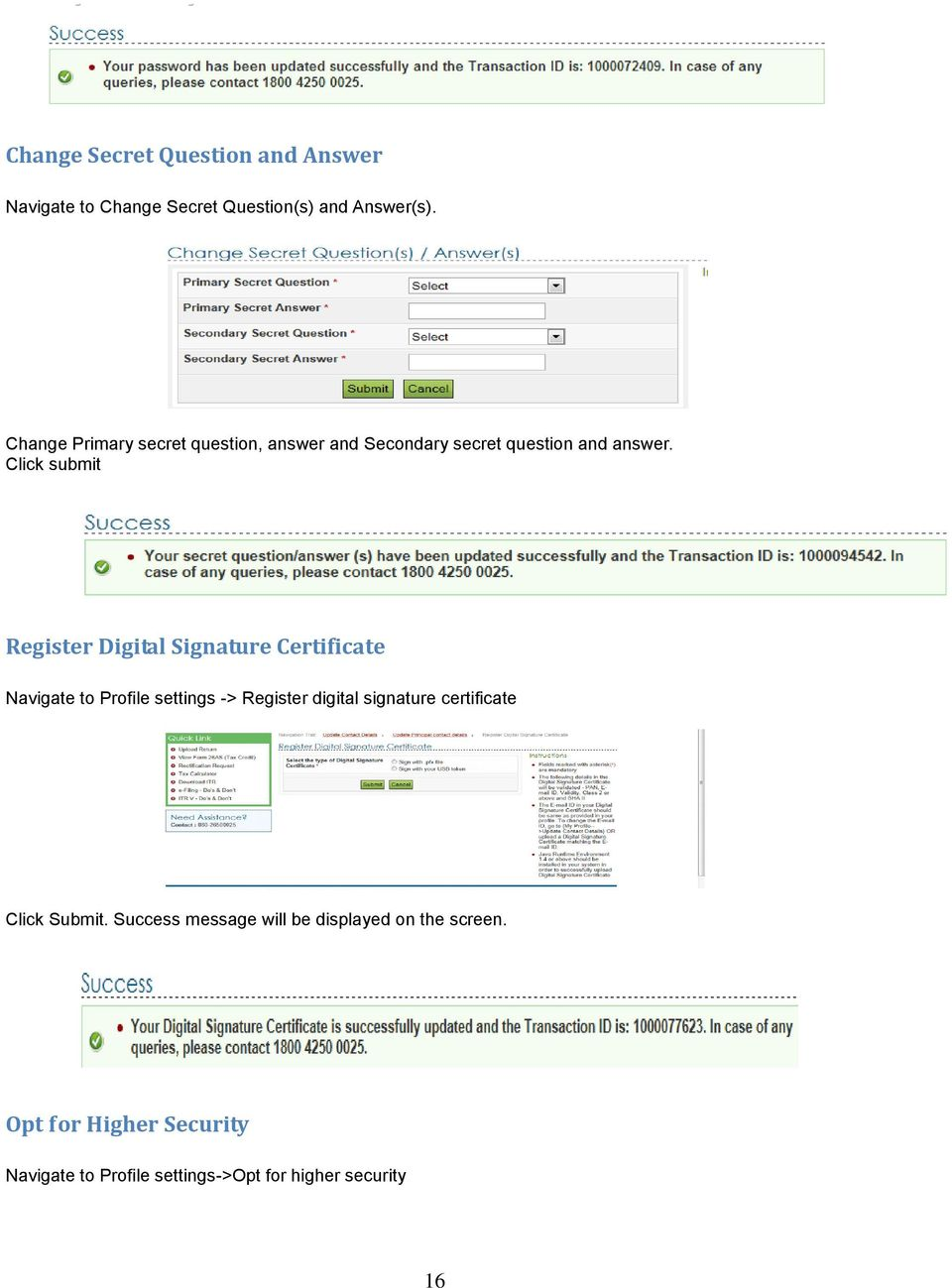 Click submit Register Digital Signature Certificate Navigate to Profile settings -> Register digital