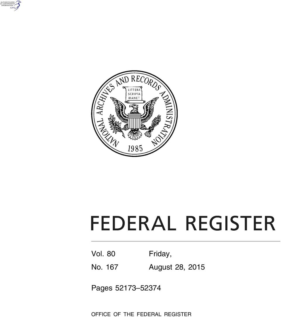THE FEDERAL REGISTER VerDate Sep 11 2014 18:16 Aug