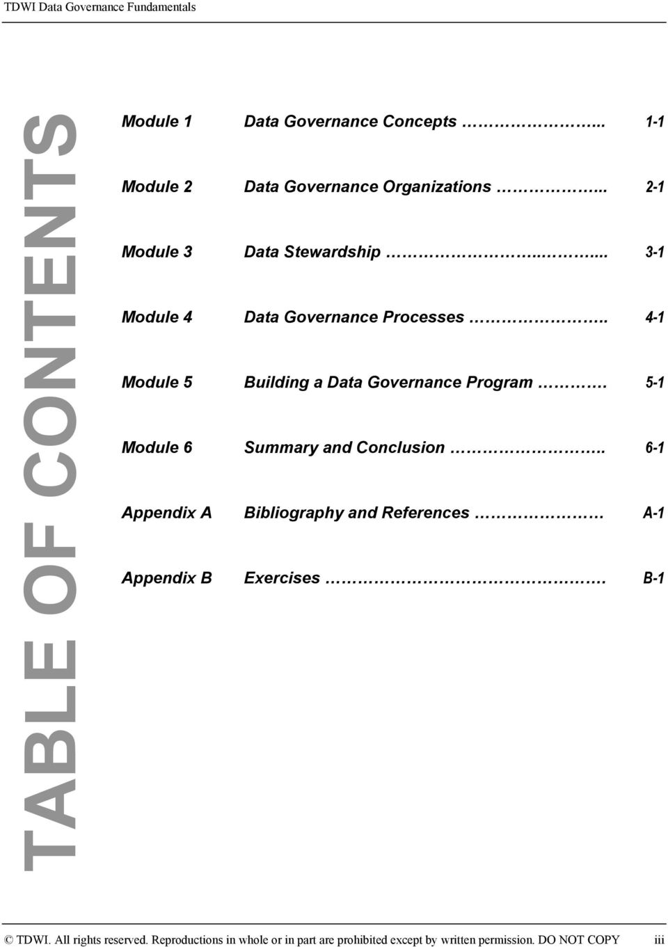 . 4-1 Module 5 Building a Data Governance Program. 5-1 Module 6 Summary and Conclusion.
