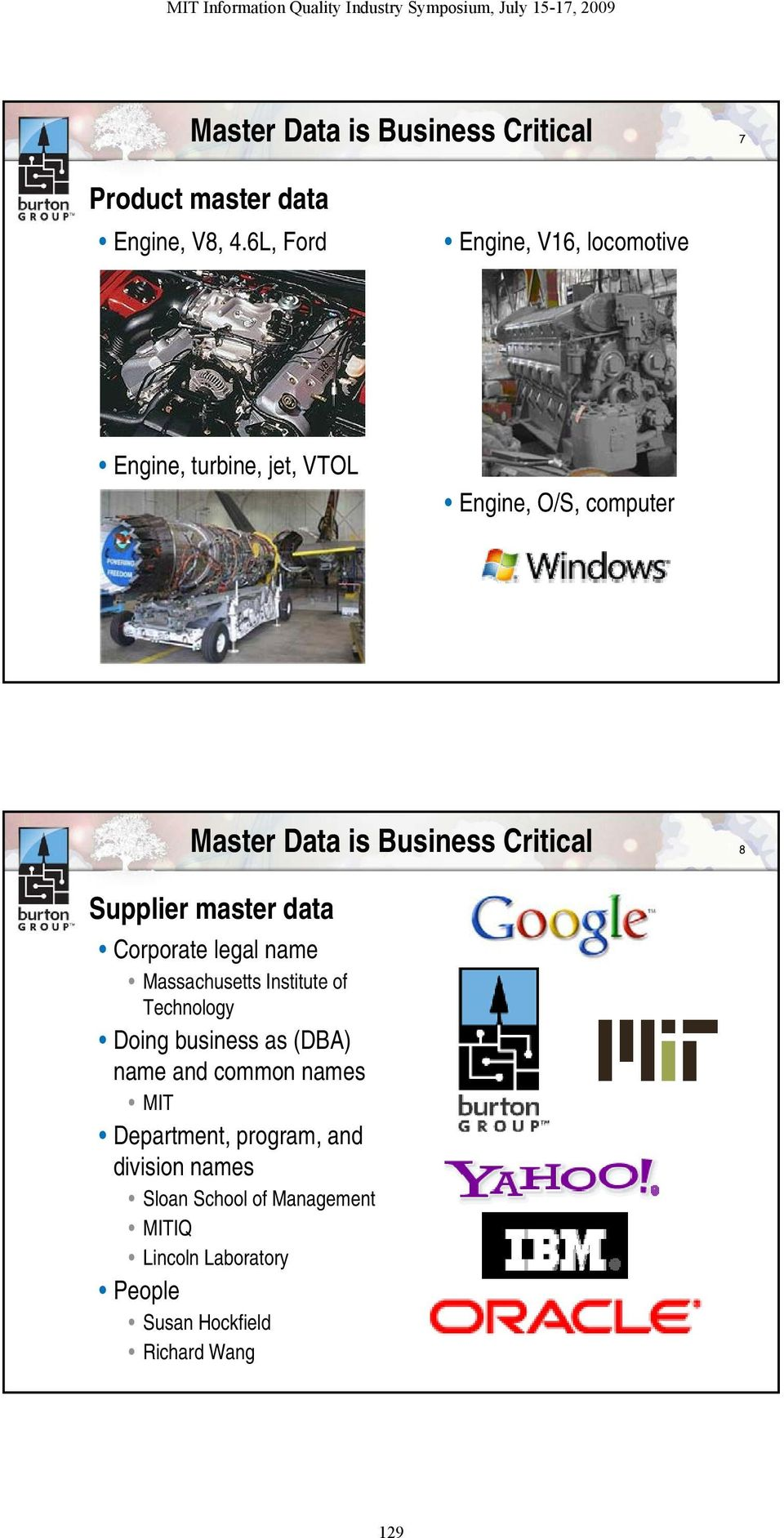 Critical 8 Supplier master data Corporate legal name Massachusetts Institute of Technology Doing business as