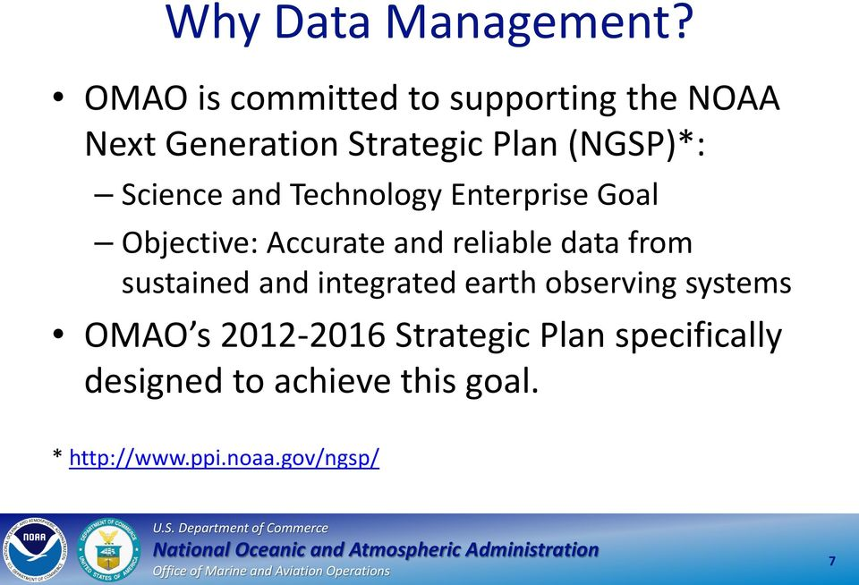 Science and Technology Enterprise Goal Objective: Accurate and reliable data from
