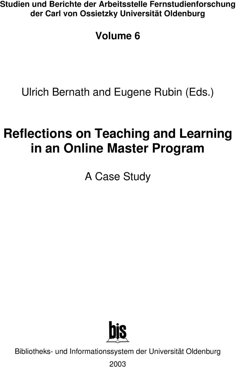 (Eds.) Reflections on Teaching and Learning in an Online Master Program A