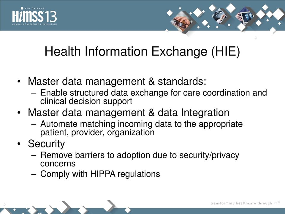 Integration Automate matching incoming data to the appropriate patient, provider, organization