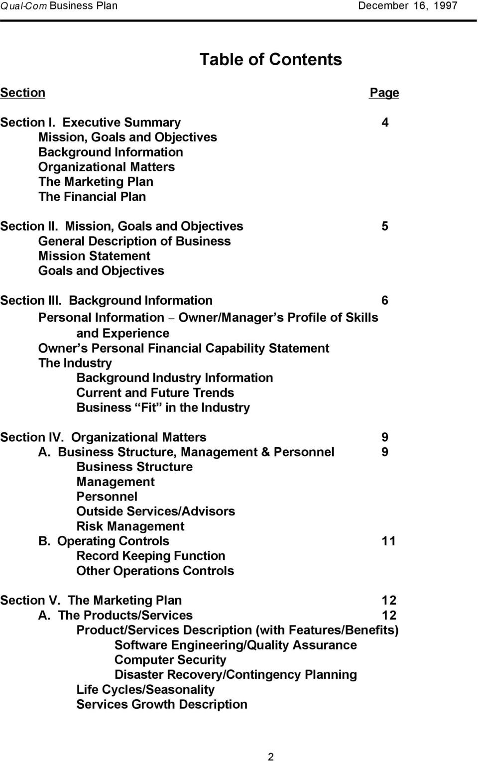 Background Information 6 Personal Information - Owner/ManagerÕs Profile of Skills and Experience OwnerÕs Personal Financial Capability Statement The Industry Background Industry Information Current