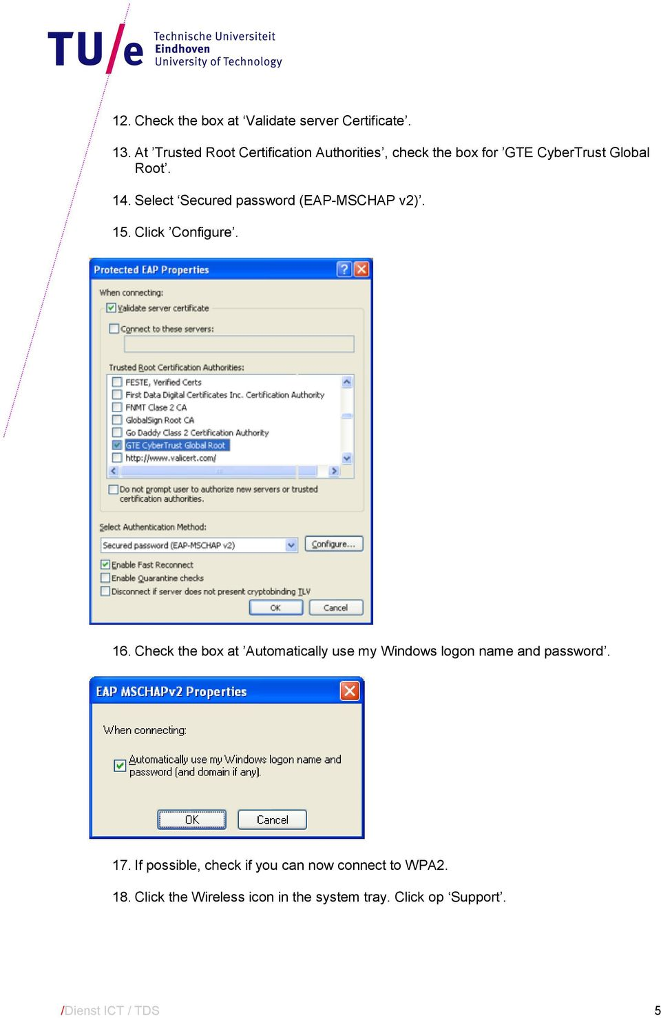 Select Secured password (EAP-MSCHAP v2). 15. Click Configure. 16.