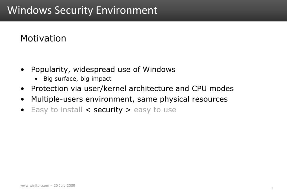 architecture and CPU modes Multiple-users environment,