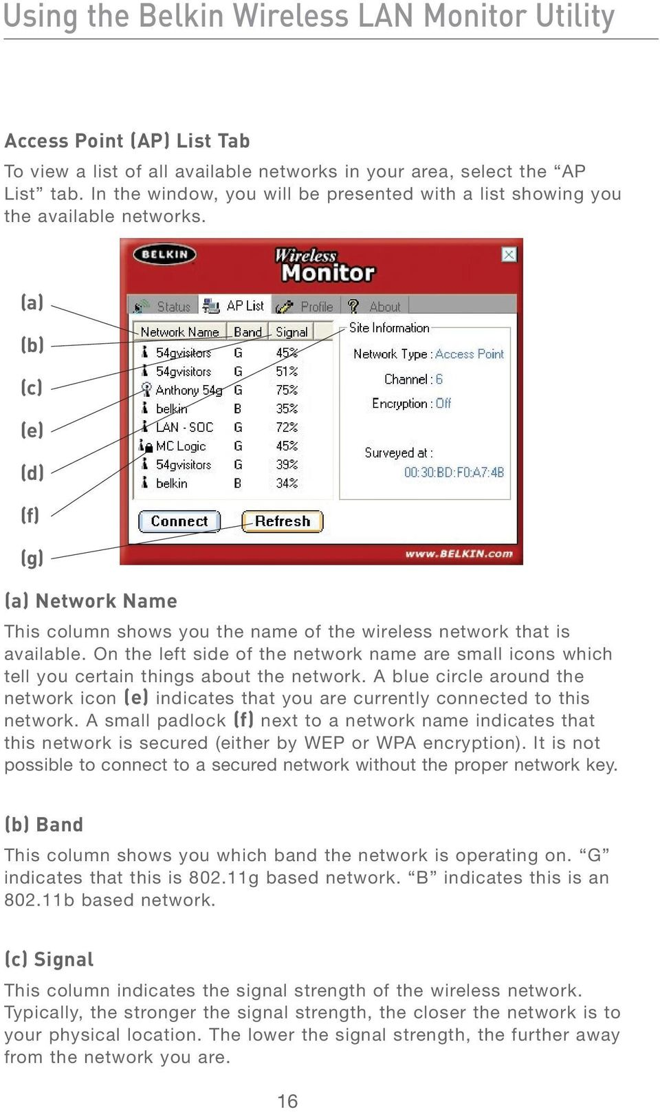 (a) (b) (c) (e) (d) (f) (g) (a) Network Name This column shows you the name of the wireless network that is available.