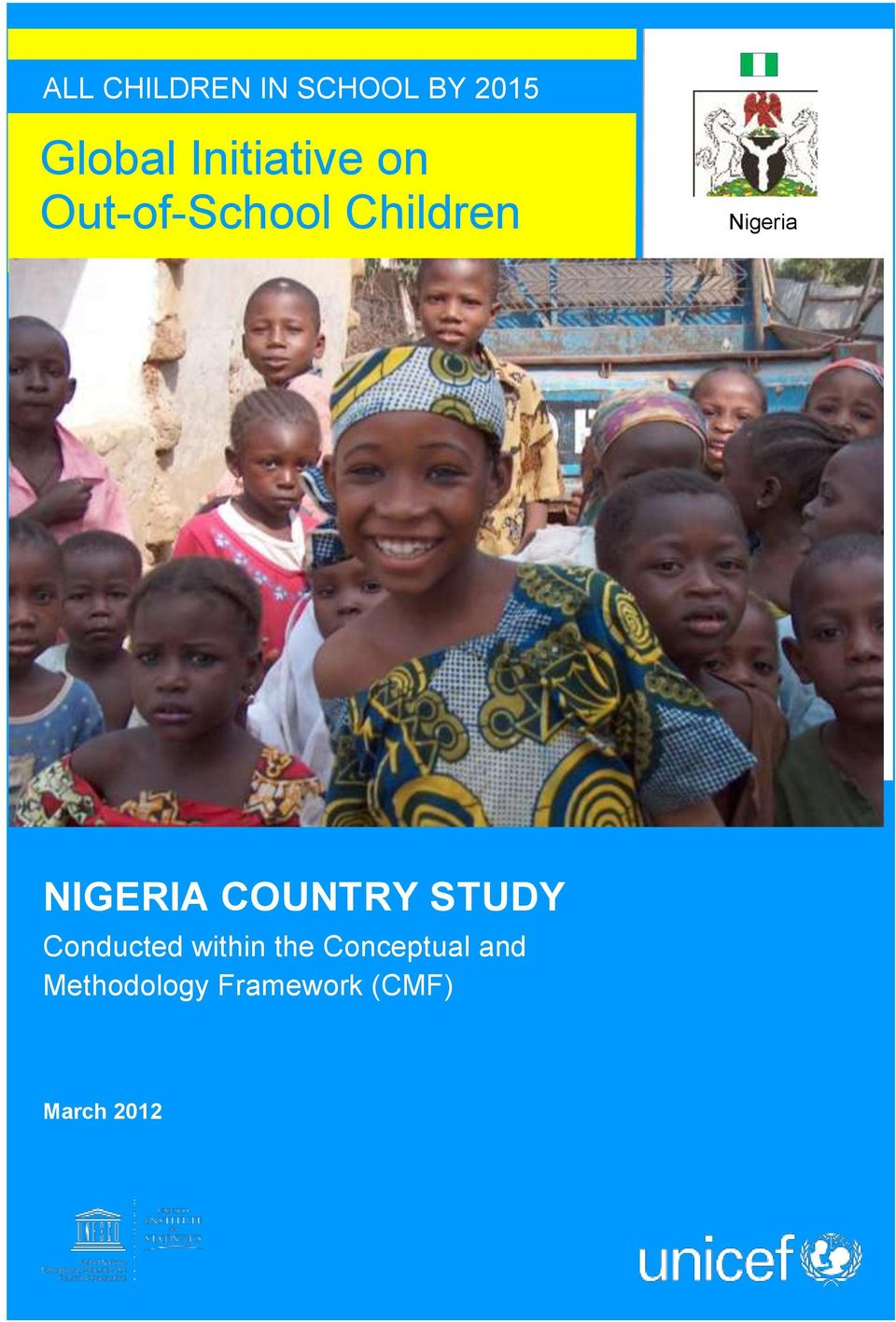 NIGERIA COUNTRY STUDY Conducted within the