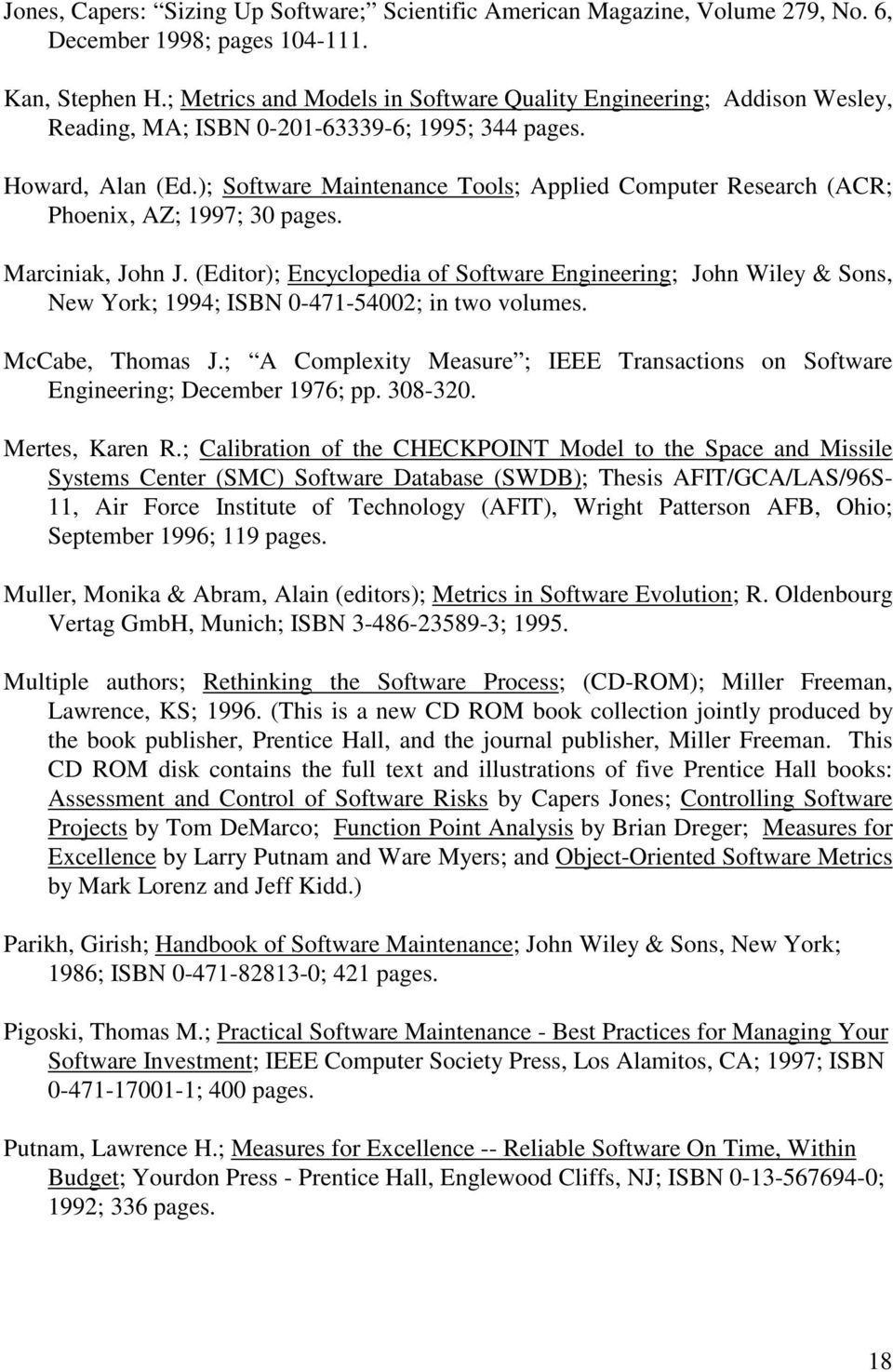 ); Software Maintenance Tools; Applied Computer Research (ACR; Phoenix, AZ; 1997; 30 pages. Marciniak, John J.