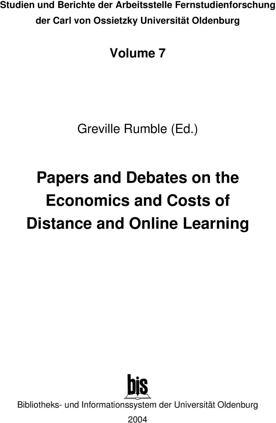) Papers and Debates on the Economics and Costs of Distance and