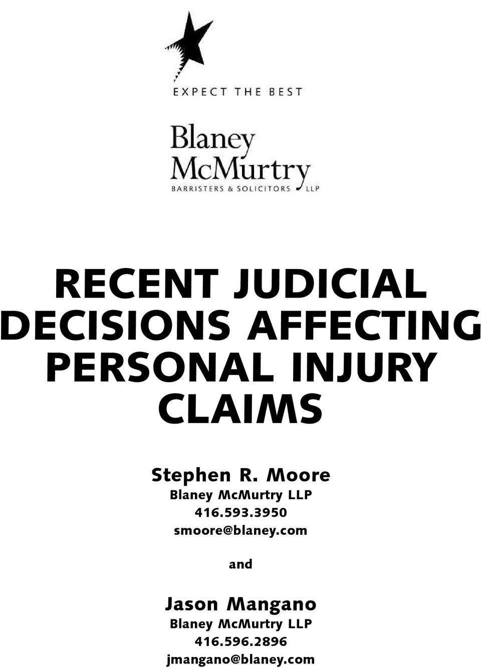 Moore Blaney McMurtry LLP 416.593.
