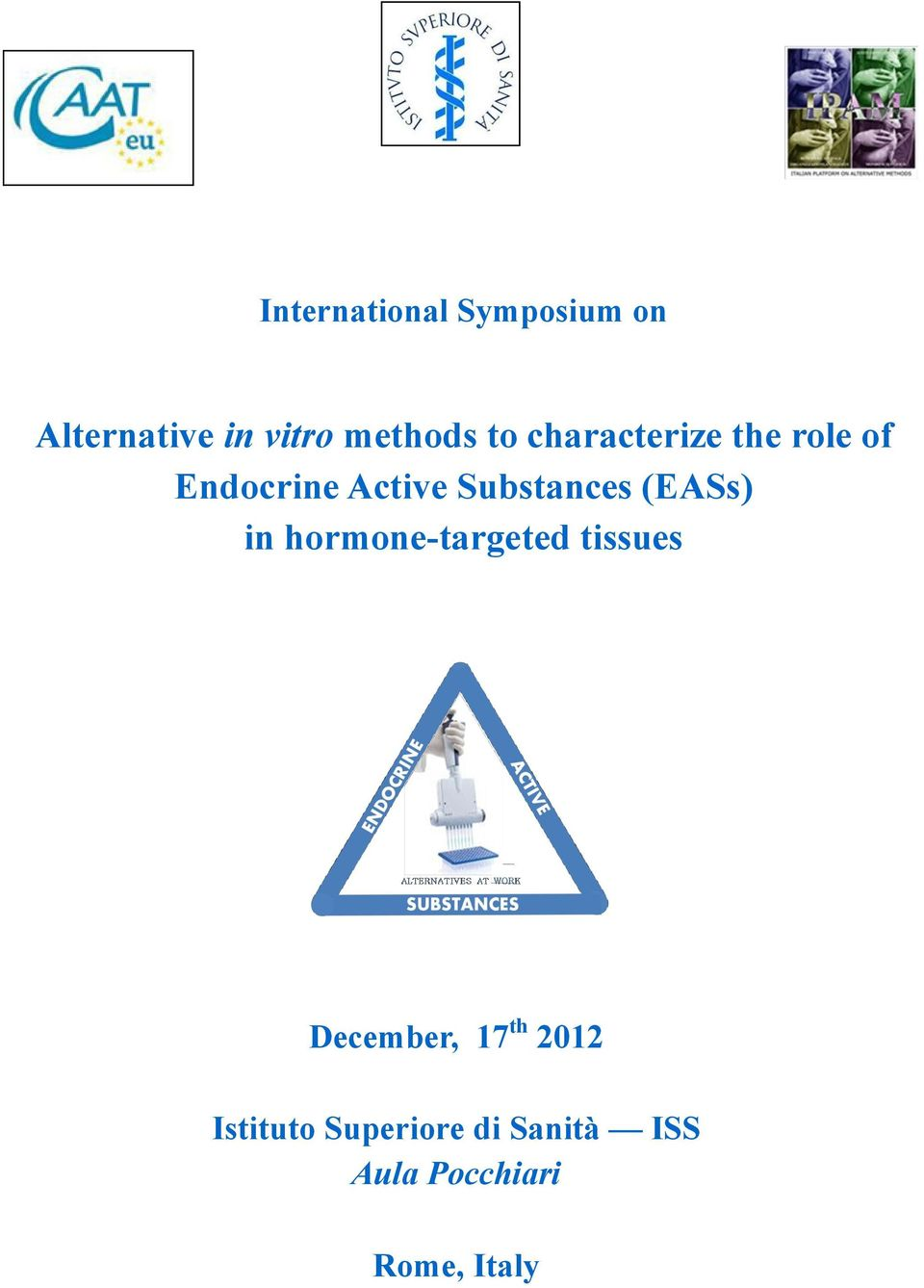 Substances (EASs) in hormone-targeted tissues December, 17