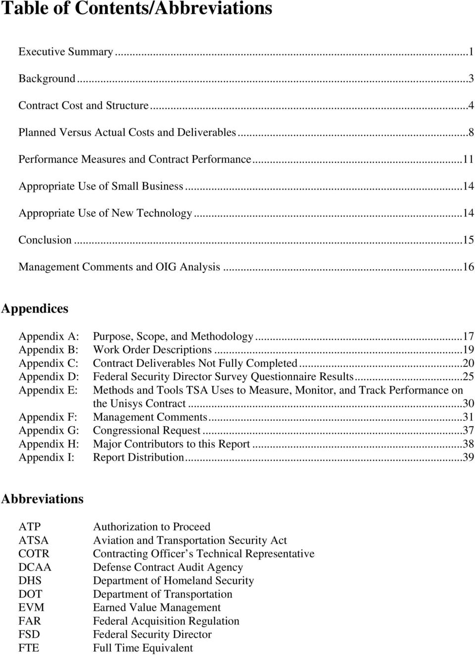 ..17 Appendix B: Work Order Descriptions...19 Appendix C: Contract Deliverables Not Fully Completed...20 Appendix D: Federal Security Director Survey Questionnaire Results.