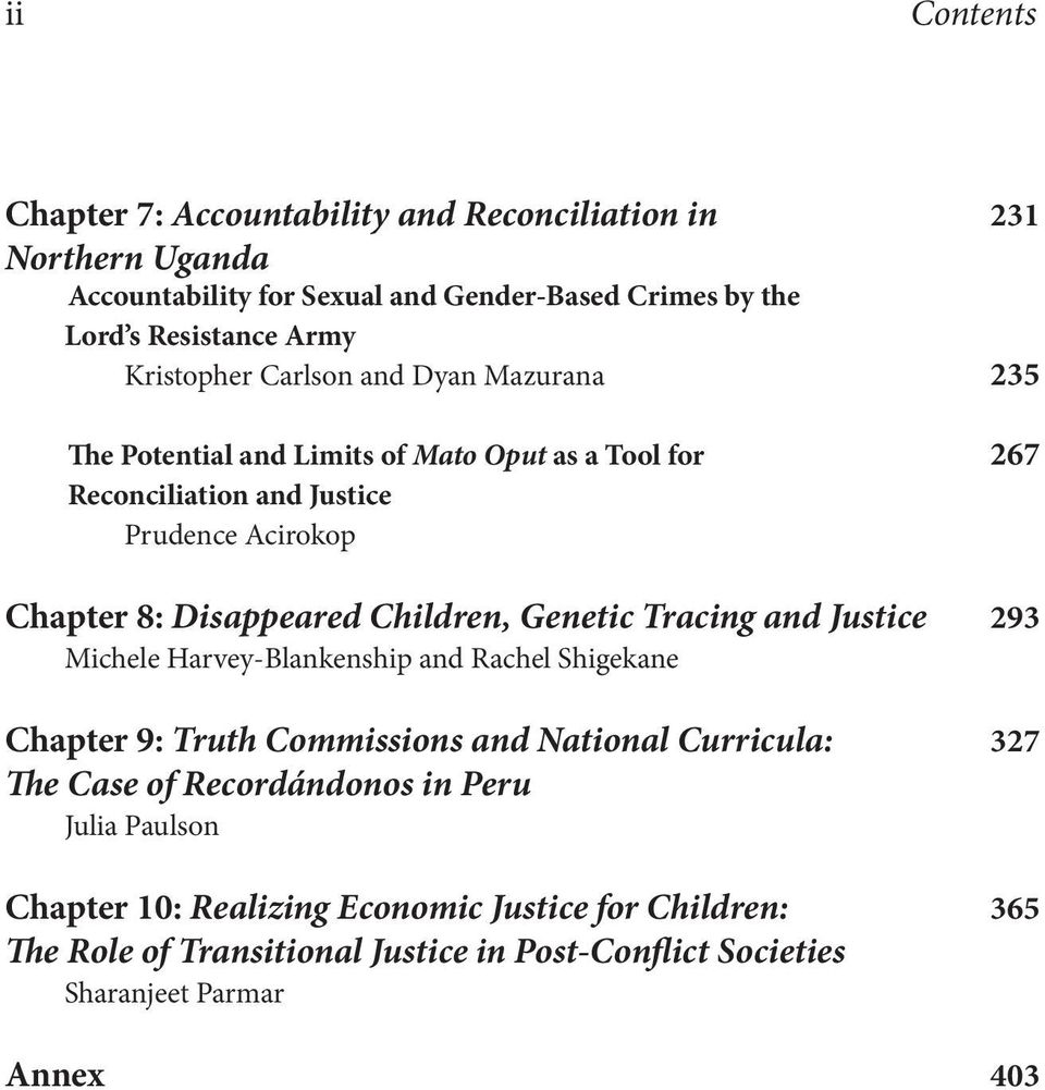 Children, Genetic Tracing and Justice 293 Michele Harvey-Blankenship and Rachel Shigekane Chapter 9: Truth Commissions and National Curricula: 327 The Case of