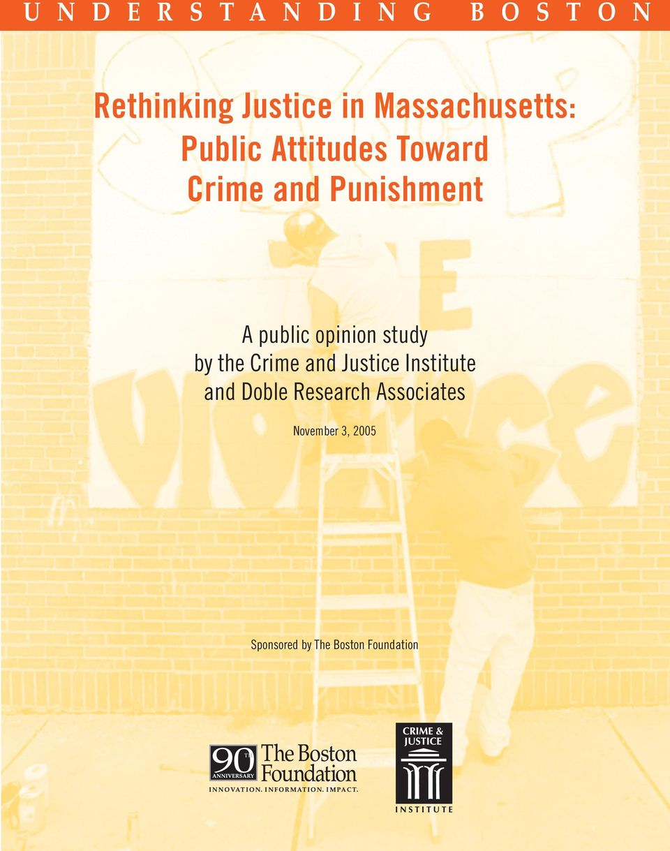 public opinion study by the Crime and Justice Institute and