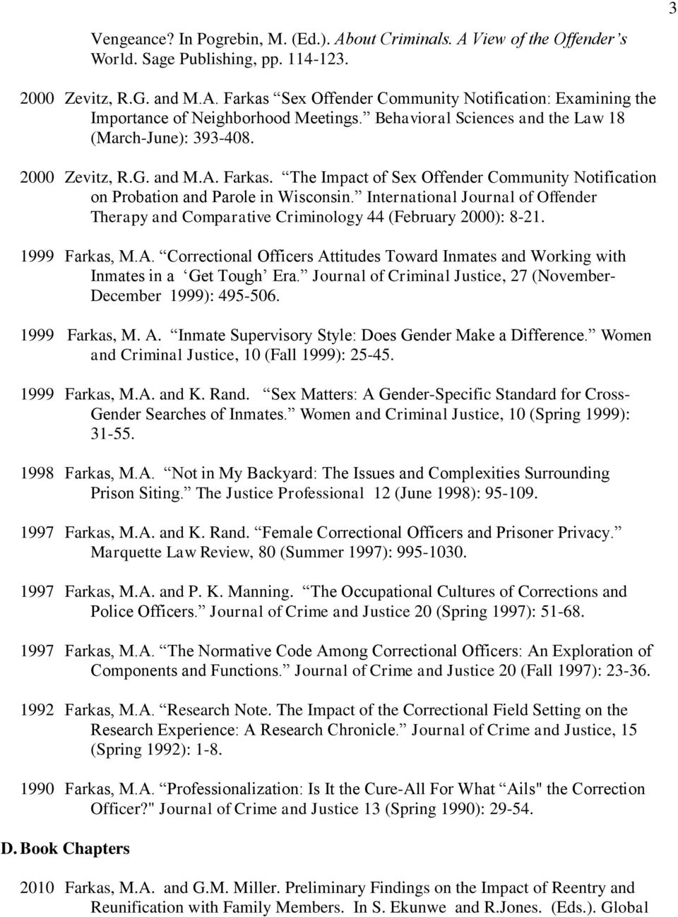 International Journal of Offender Therapy and Comparative Criminology 44 (February 2000): 8-21. 1999 Farkas, M.A.