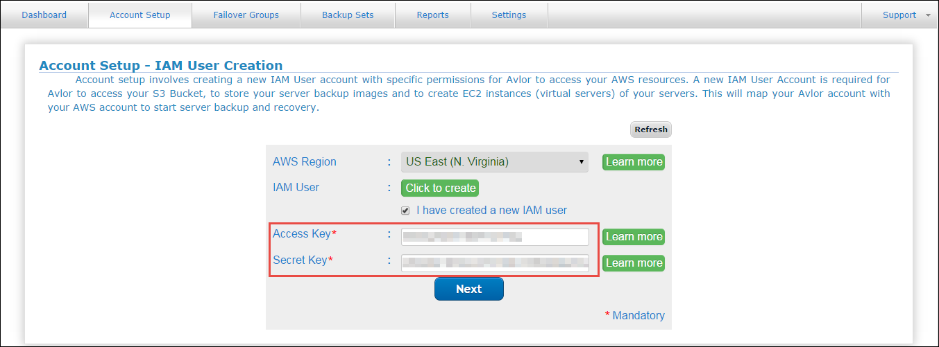 4.2 Steps to create a new IAM User Step 1: Go to the Account Setup tab and select the appropriate AWS Region (It is the Geographical Region, where your backup server images are stored and virtual