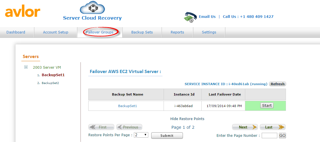 6.2 Failover Groups This page displays the failover details and the restore points of your servers. Every incremental backup from the server is referred as Restore points.