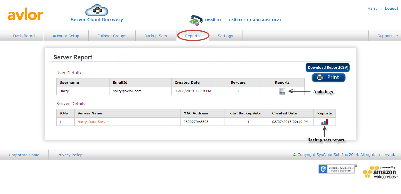 6.4 Reports You can click on the Reports tab to view the status of the server backup process. Server Reports: Server Report displays the user details and the server details.