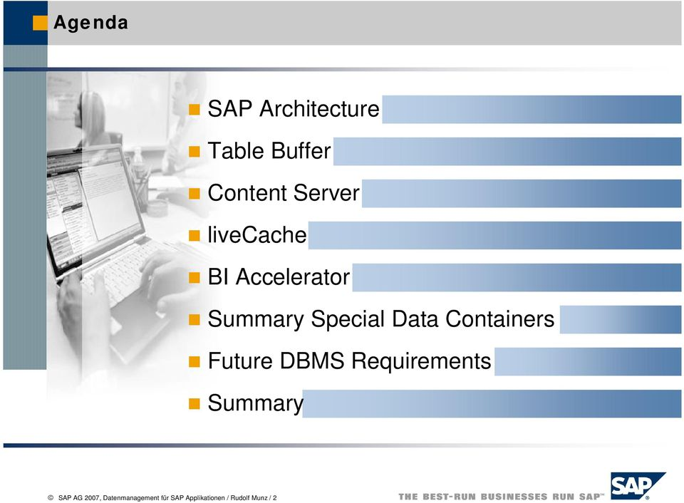 Containers Future DBMS Requirements Summary SAP AG