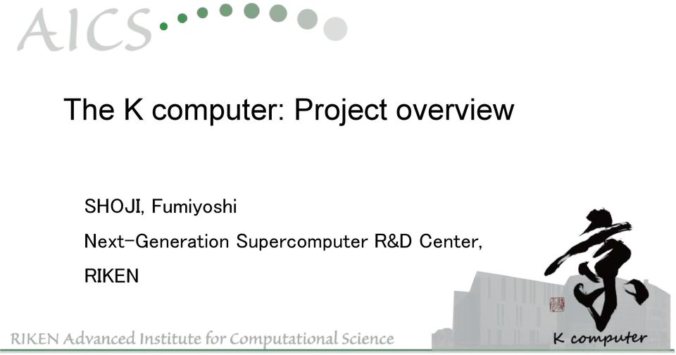 Project overview SHOJI,
