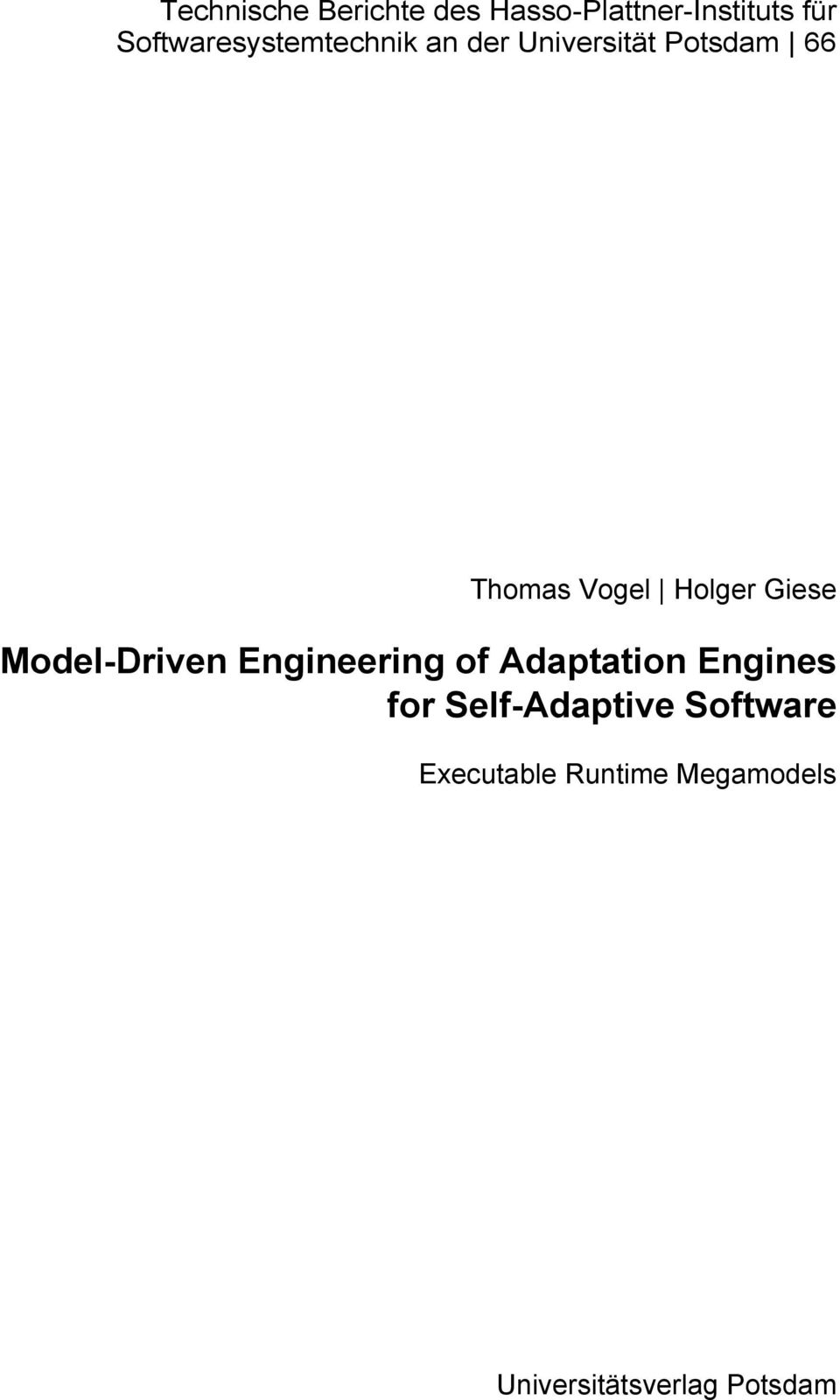 Holge Giese Model-Diven Engineeing of Adaptation Engines fo
