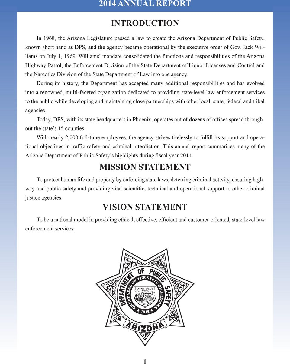 Williams mandate consolidated the functions and responsibilities of the Arizona Highway Patrol, the Enforcement Division of the State Department of Liquor Licenses and Control and the Narcotics
