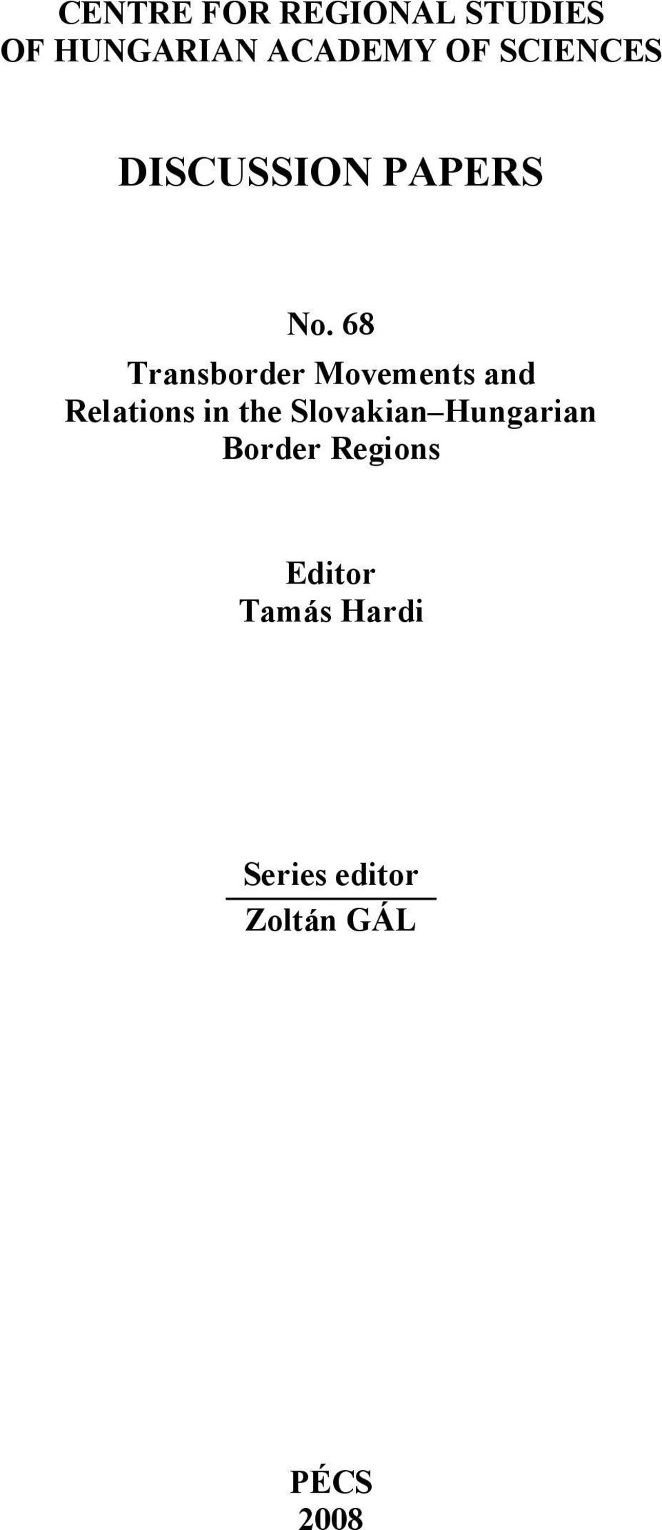68 Transborder Movements and Relations in the