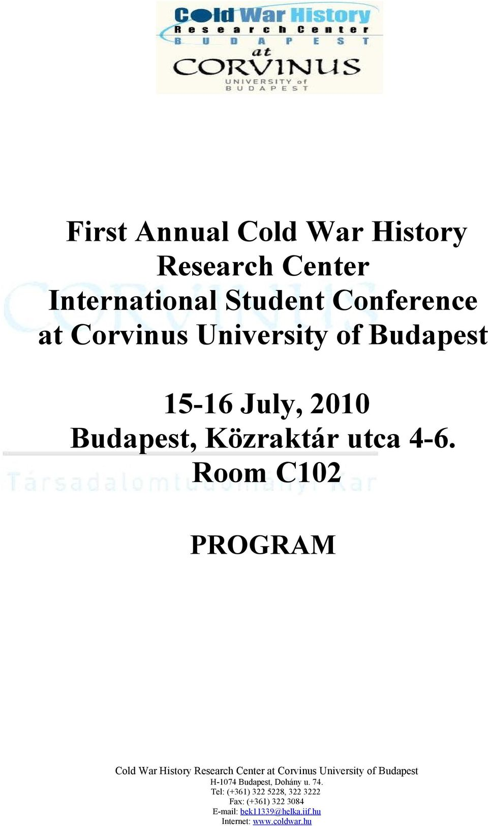 Corvinus University of Budapest 15-16 July,