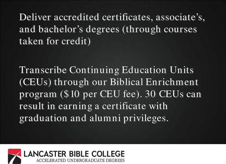 (CEUs) through our Biblical Enrichment program ($10 per CEU fee).